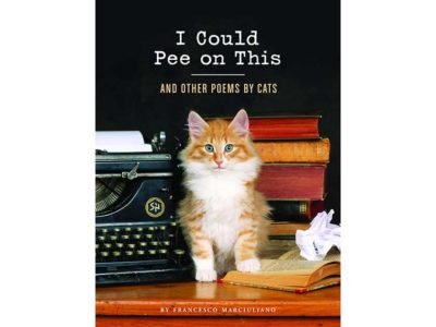 I Could Pee on This And Other Poems by Cats Book by Francesco Marciuliano