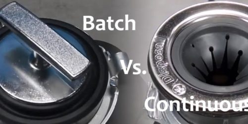 Continuous Feed Vs. Batch Feed Garbage Disposals